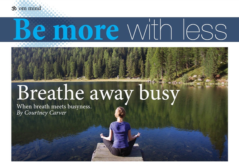 Breathe Away Busy
