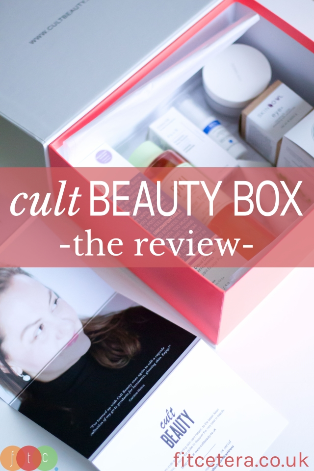 Cult Beauty Box - The Review... Pin Me!